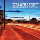 EZRA WEISS Before You Know It [Live In Portland] album cover